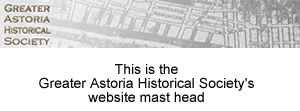 greater astoria historical society